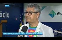 Transplante de órgão é tema de simpósio em Sergipe