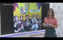 Boa Tarde Sergipe - Tema: Fest Verão 2018 movimenta o final de semana - Bloco 1