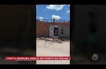 Vento derruba igreja em Porto da Folha