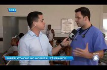 Superlotação é registrada no Hospital Zé Franco