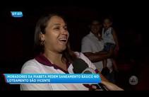 Moradores da Piabeta pedem saneamento básico no loteamento São Vicente
