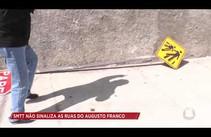 Falta de sinalização em ruas do Augusto Franco