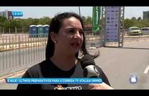 Confira os preparativos para a Corrida Tv Atalaia Unimed