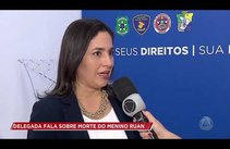 Delegada fala sobre morte do pequeno Ruan