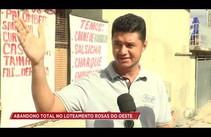 Comunidade do loteamento Rosas do Oeste denunciam abandono do poder público