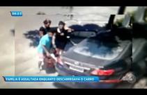 Família é assaltada enquanto descarregava carro