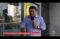 Agências bancárias são incendiadas em Aracaju