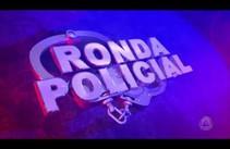 Ronda Policial - 26/06/17