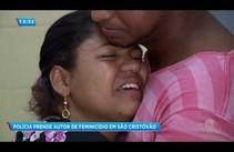 Polícia prende autor de feminicídio em São Cristóvão