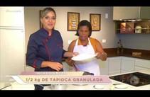 Gastronomia em dia: Maria Rosângela ensina a receita do Bolo de tapioca com leite condensado
