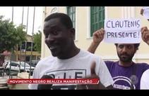 Movimento Negro realiza manifestação