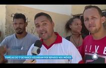 Famílias do 17 de Março aguardam por reparos nos imóveis