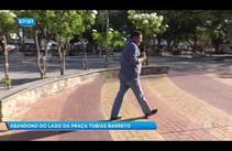 Praça Tobias Barreto está abandona