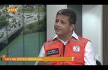 Secretário Executivo da Defesa Civil fala sobre a seca em Sergipe