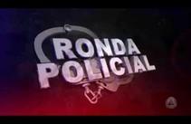 Ronda Policial - 21/07/17