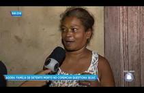 Família de detento morto no Copemcan contesta versão dada pela Sejuc